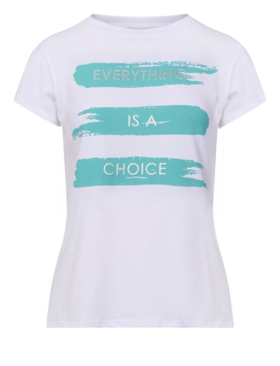 T-shirt Everything is a Choice Turquoise